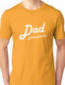Dad Established Est 2007 New Baby T-Shirt Unisex T-Shirt