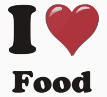 I Love Food by ColaBoy