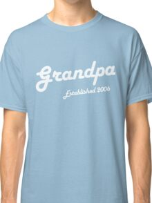 Grandpa Established Est 2006 New Baby T-Shirt Classic T-Shirt