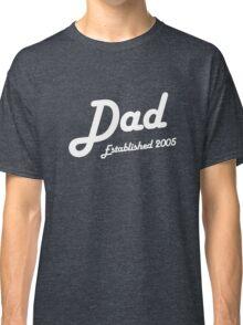 Dad Established Est 2005 New Baby T-Shirt Classic T-Shirt
