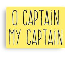 O Captain, My Captain (Handwriting Blue) Canvas Print