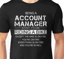Being An Account Manager Is Like Riding A Bike Unisex T-Shirt