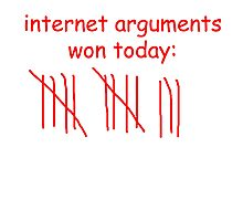 internet arguments won  Photographic Print