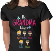 This Grandma belongs to Wyatt Whittaker Phoebe Parker Macsen Womens Fitted T-Shirt