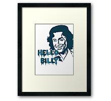 Hello Billy [blue-ish] Framed Print