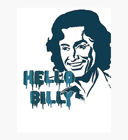 Hello Billy [blue-ish] Photographic Print