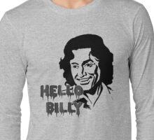 Hello Billy [grey-ish] Long Sleeve T-Shirt