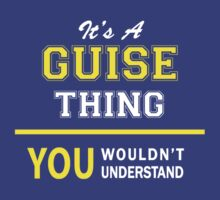 It's A GUISE thing, you wouldn't understand !! by satro