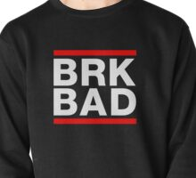 BRK BAD Pullover