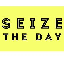 Seize the Day (Inline Black) Photographic Print