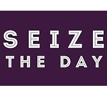 Seize the Day (Inline White) Photographic Print