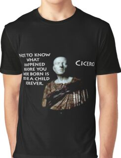 Not To Know What Happened - Cicero Graphic T-Shirt