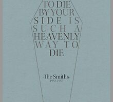 """To Die By Your Side"" Lyric Poster by Webasaurus"