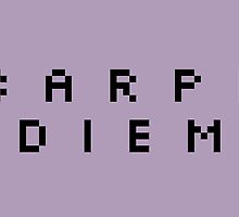Carpe Diem (8bit Black) by dontchasesheep