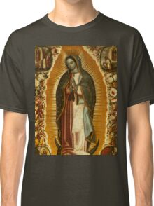 Our Lady of Guadalupe, Virgin Mary, Blessed Mother Classic T-Shirt