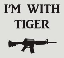 I'm with tiger by Charleysthings