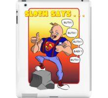 Sloth Says.... iPad Case/Skin