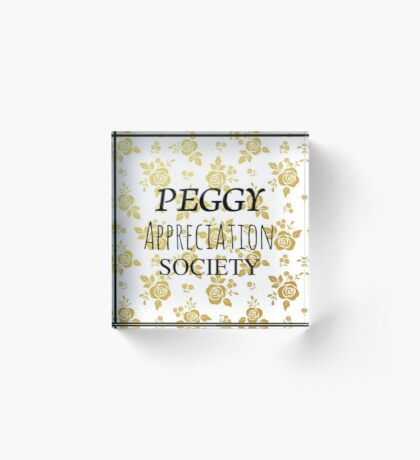 Peggy Appreciation Society (Hamilton) Acrylic Block