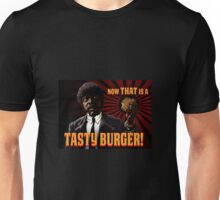 Now That is a tasty burger Unisex T-Shirt