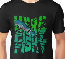 Funny Here Fishy Fishy Unisex T-Shirt