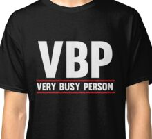 Very Busy Person Classic T-Shirt