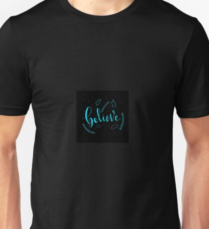 """Believe"" Calligraphy in Blue - Holiday Unisex T-Shirt"