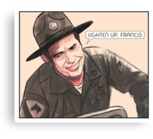 Lighten up, Francis. Canvas Print