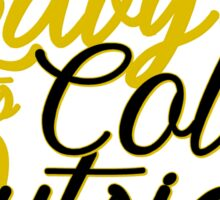 Baby It's Cold Outside - Golden Sticker