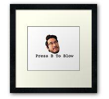 Press B To Blow Framed Print