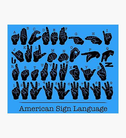American Sign Language Chart - Blue version Photographic Print