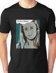 I'm in a dream - Dolores, Westworld Unisex T-Shirt