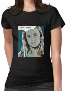 I'm in a dream - Dolores, Westworld Womens Fitted T-Shirt