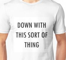 Fr Ted- Down With This Sort of Thing Unisex T-Shirt