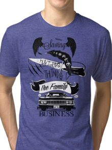 The Family Business Tri-blend T-Shirt