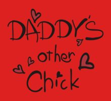 Daddy's other Chick Kids Tee