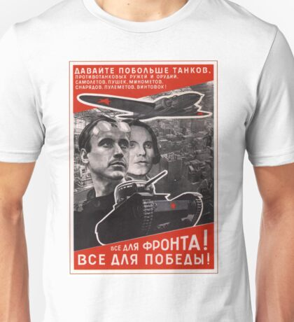 Soviet WW2 Propaganda - All for the Front! All for Victory! (1942) Unisex T-Shirt
