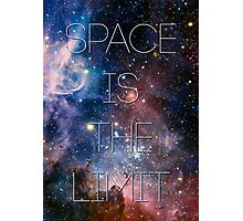 Space is the limit! Photographic Print