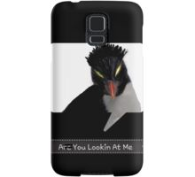 """""""Are You Lookin At Me""""?! Samsung Galaxy Case/Skin"""