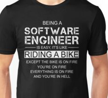 Being A Software Engineer Is Like Riding A Bike Unisex T-Shirt