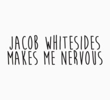 Jacob Whitesides Makes Me Nervous by urbanicole