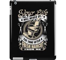 Fresh haircut for your life iPad Case/Skin