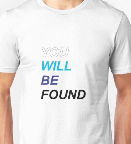 Dear Evan Hansen: You Will Be Found Unisex T-Shirt