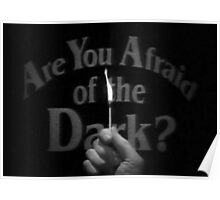 Are you afraid  Poster