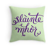 Slainte Mhor - Outlander  Throw Pillow