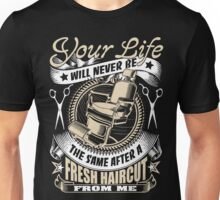 Barber your life Unisex T-Shirt