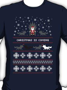 Christmas Is Coming Santa Edition  T-Shirt
