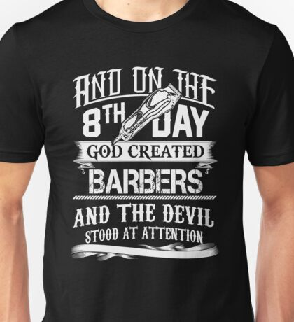 Barber 8th day Unisex T-Shirt