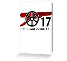 Sanchez The Gunners Bullet Greeting Card