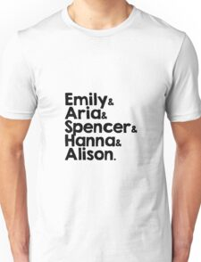 all the little liars Unisex T-Shirt