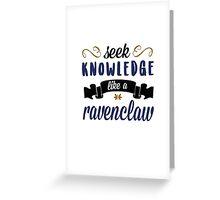 seek knowledge Greeting Card